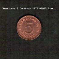 VENEZUELA    5  CENTIMOS  1977  (Y # 49) - Venezuela
