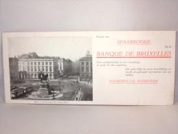 Buvard. Banque De Bruxelles. Neem Een Spaarboekje. Zicht Op De Hoofdzetel Koningsplein. 240 X  105 Mm - Banque & Assurance