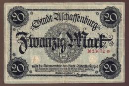 DEUTSCHES REICH Stadt Aschaffenburg, Bayern, 20 Mark ND - [11] Local Banknote Issues