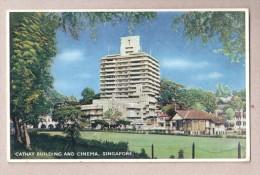 SINGAPOUR  SINGAPORE CATHAY BUILDING AND CINEMA Unused Arthur Dixon Isle Of Wight - Singapour