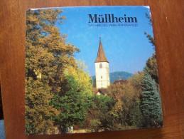 MÜLLHEIM DAS HERZ DES MARKGRÄFLERLANDES Beschrieben Von Fritz FISCHER Und Horst TRIES 1991 SCHILLINGER VERLAG - Bade-Wurtemberg
