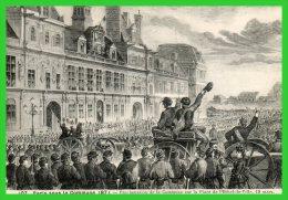 Paris Sous La Commune1871-Proclamation De La Commune Place De L'Hôtel De Ville18 Mars(recto Verso) - France