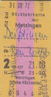 Metzingen - Deißlingen über Rottweil Am 31.8.1972 - 21,00 DM, Eisenbahn Rückfahrkarte, Ticket, Billet - Europa