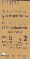 Reutlingen - Metzingen Od Unterhausen Am 21.11.1970 - 0,80 DM, Personenzug Fahrkarte, Ticket, Billet - Europa