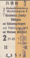 Metzingen - Kircheim, Kleinengstingen, Tübingen Od Wernau Am 24.9.1969 - 1,80 DM, Kinderrück-Fahrkarte, Ticket, Billet - Bahn