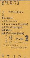 Plochingen - Birenbach, Heiningen, Neuhausen, Oberlenningen, Süßen Od Weilheim Am 1.12.1973 - 2,40 DM, Fahrkarte - Bahn