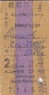 Metzingen - Hausach über Reutlingen Am 8.1.1973 - 27,00 DM,  Rück-Fahrkarte - Bahn