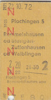 Rotes N, Plochingen - Rommelshausen, Stuttgart-Zuffenhausen Od Waiblingen Am 22.10.72 - 2,20 DM,  Fahrkarte - Bahn