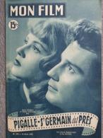 MON FILM -CINEMA- 18-4-1951- PIGALLE ST GERMAIN DES PRES-JEANNE MOREAU-GABRIEL CATTAND-HENTI GENES-   GREGORY PECK- - Cinéma/Télévision