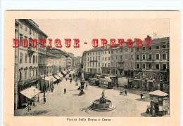 TRIESTE - Piazza Della Borsa E Corso - ITALIA - Dos Scanné - Trieste