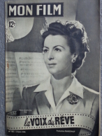 MON FILM -CINEMA-623-6-1949- LA VOIX DU REVE- RENEE SAINT CYR-JEAN CHEVRIER-MARCEL PALIERO-GARY GRANT-MARIA MONTEZ - Kino/Fernsehen