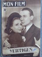 CINEMA-MON FILM- 2-6-1948- VERTIGES- RAYMOND ROULEAU-MICHELINE FRANCEY-GENEVIEVE GUITRY-JEAN DAVY - Kino/Fernsehen