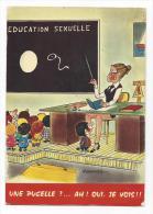 """CPM - """"EDUCATION SEXUELLE"""" Une Pucelle ? Ah ! Oui, Je Vois - Illustration Lassalvy - Lassalvy"""