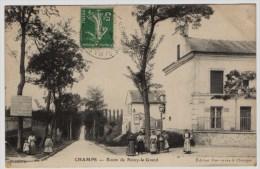 CHAMPS - 77 - Seine Et Marne - Route De Noisy Le Grand - Other Municipalities
