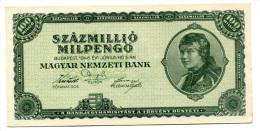 Hongrie Hungary Ungarn 100000000 MilPengo 1945 AUNC / UNC # 1 - Hungary