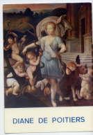 Portraits Historiques--DIANE  DE  POITIERS-Favorite De Henri II--(tableau Chateau De Chenonceaux-37)chiens-cpm N° 6 éd A - Histoire