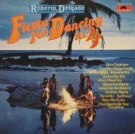 * LP *  ROBERTO DELGADO - FIESTA FOR DANCING Vol. 4 (Germany 1978 EX-!!!) - Instrumentaal