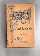 JAPON- L´ ART JAPONAIS PAR LOUIS GONSE -ERNEST GRUND RUE MAZARINE PARIS 1926 - Art