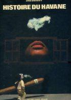 HISTOIRE DU HAVANE PAR ZINO DAVIDOFF 1981 AVEC BERNARD DARY EDITIONS DANIEL BRIAND LES BAGUES DE CIGARE - Livres