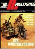 Das III. Reich  -  II. Weltkrieg  -  Die Wüstenfüchse , Die NSDAP , Zeitgeschehen In Wort Und Bild - Revistas & Periódicos