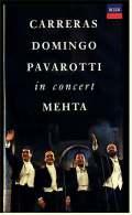 VHS Video  -  Carreras Domingo Pavarotti In Concert   Mit : José Carreras, Plácido Domingo, Luciano Pavarotti,  Von 1990 - Konzerte & Musik