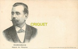 Dépt 12, Cp Pionnière (avant 1904) Massabuau Député De L'Aveyron - Autres Communes