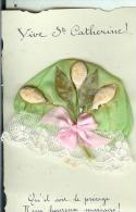 SAINTE - CATHERINE....bonnet  .dentelle ..etc....RARE.. - Anniversaire