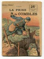 WW1 B. ANDRE, La Prise De Combles - Livres, BD, Revues