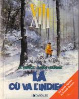 XIII -  2 - Là Où Va L´indien... - Collector - Vance Et Van Hamme - XIII