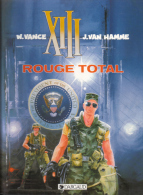 XIII -  5 - Rouge Total - Van Hamme Et Vance - XIII