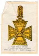 The Gold Cross, En Soie / Silk (Bdv Cigarettes)(croix De Guerre) - Documents