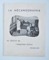 La Mécanographie Au Service De L´industrie Textile Française CAMIT Brochure 21 X 27 Cm Agrafé 10 Pages + 1 Figure - 45X8 - Publicités