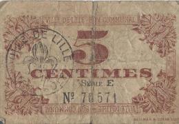Ville De Lille/Bon Communal/ / 5 Centimes / 1918     BIL109 - Bons & Nécessité