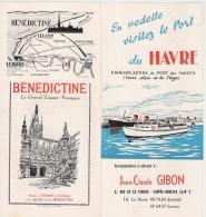 LE HAVRE Visite Du Port + Pub BENEDICTINE - Publicités