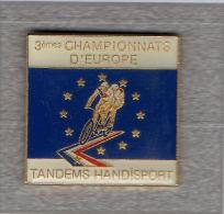 Pin´s  Sport  Cyclisme  3 ème  Championnat  D´ Europe  De  Tandems  Handisport - Ciclismo