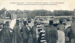 Prisonniers Allemands En Bretagne - Camp De Coëtquidan - Enlevement Des Planches Baraquements - Oorlog 1914-18