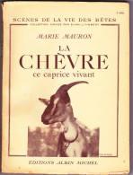 La Chèvre - M. Mauron Livre 1947 - Livres, BD, Revues