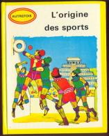 L´origine Des Sports - Pour Les Jeunes Enfants. - Sport