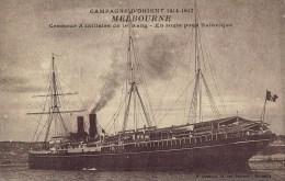 Bateau- MELBOURNE 1881-1921:  6.150T /3.400cv . CROISEUR AUXILIAIRE De 1er Rang- Campagne D´Orient 1915-1917 - War 1914-18
