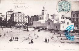 ALGER - La Place Du Gouvernement - Alger