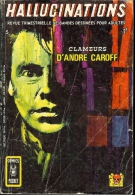 HALLUCINATIONS N°5 COMICS POCKET AREDIT CLAMEURS D´ANDRE CAROFF - Hallucination