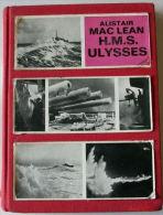 "WW2 MARINE -  Livre Roman "" HMS ULYSSES"" Par Alistair Mac Lean - Boats"