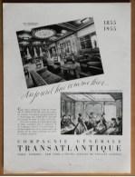 Pub Papier  Tourisme Voyage Mer 1955 Paquebot Cie Transatlantique Salon Du Liberte Et Du Napoleon III Bibliotheque - Advertising