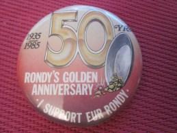 Insigna - Collector Button - Badge,Médaille,insigne Tôle émaillée 50 Yrs Rondy's Golden Anniversa ANCHORAGE ALASKA 1983 - Obj. 'Remember Of'