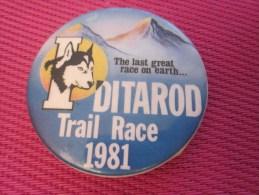 Insigna - Collector Button - Badge,Médaille,insigne Tôle émaillée The Last Great Race On Earth DITAROD Trail Race 1981 - Obj. 'Remember Of'