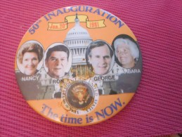 Insigna Collector Button Badge,Médaille,insigne Tôle émaillée 50TH Inauguration The Time Is Now Bush Reagan Jan -20-1981 - Obj. 'Remember Of'