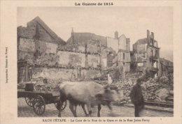 """Raon L'Etape   -Guerre 14/15 """"Le Coin De La Rue De La Gare -Rue Jules Ferry """" - Raon L'Etape"""