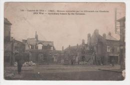 Carte Postale, Guerre De 1914 - Creil, Maisons Incendiées Par Les Allemands, Rue Gambetta - Creil