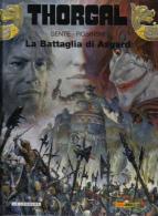 Thorgal - 32 - La Battaglia Di Asgard - Sente Et Rosinski - Originele Uitgaven
