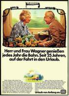 Reklame Werbeanzeige  - DB  Deutsche Bahn  -  Herr Und Frau Wagner Genießen Die Bahn  -  Von 1976 - Transport